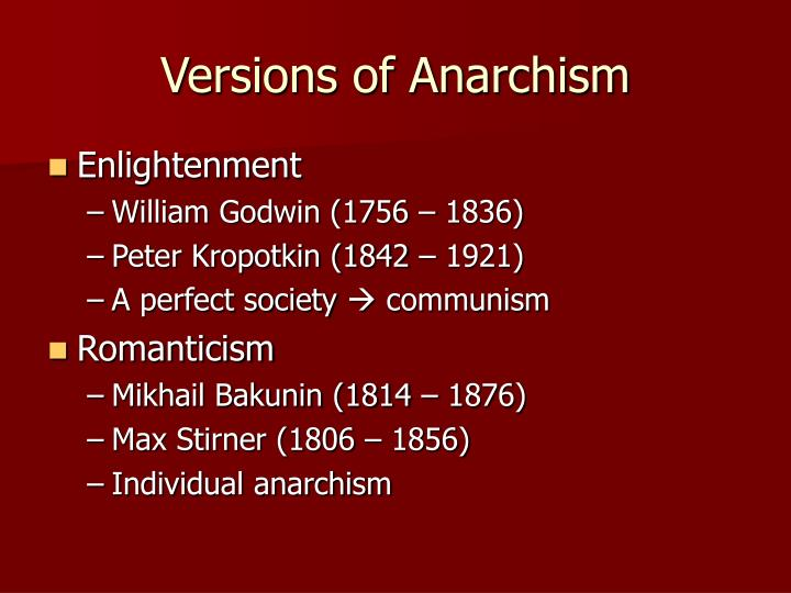 Versions of Anarchism