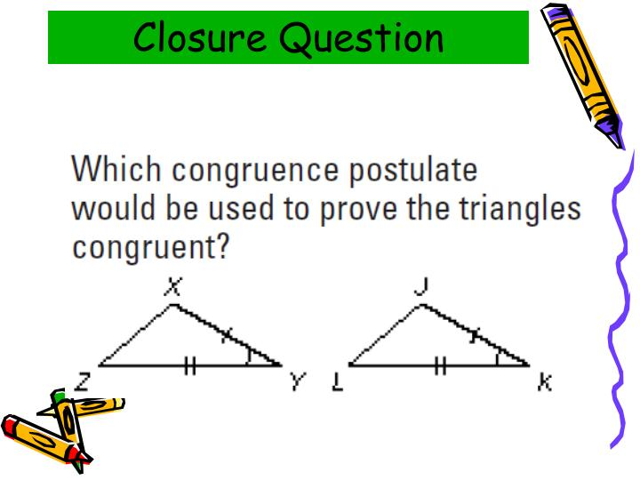 Closure Question