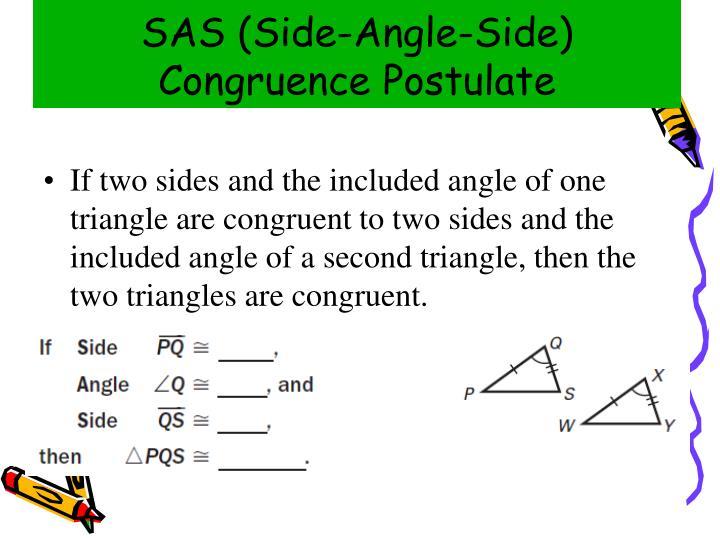 SAS (Side-Angle-Side) Congruence Postulate