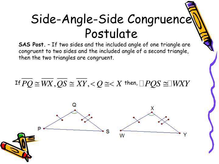Side-Angle-Side Congruence Postulate