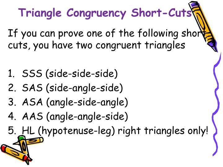 Triangle Congruency Short-Cuts