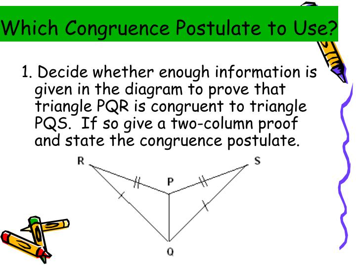 Which Congruence Postulate to Use?