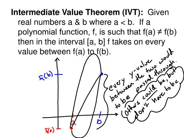 Intermediate Value Theorem (IVT):