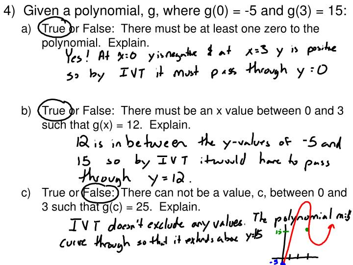 4)  Given a polynomial, g, where g(0) = -5 and g(3) = 15:
