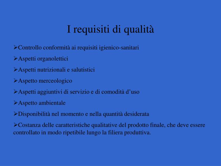 I requisiti di qualit