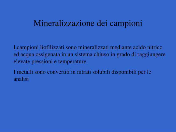 Mineralizzazione dei campioni