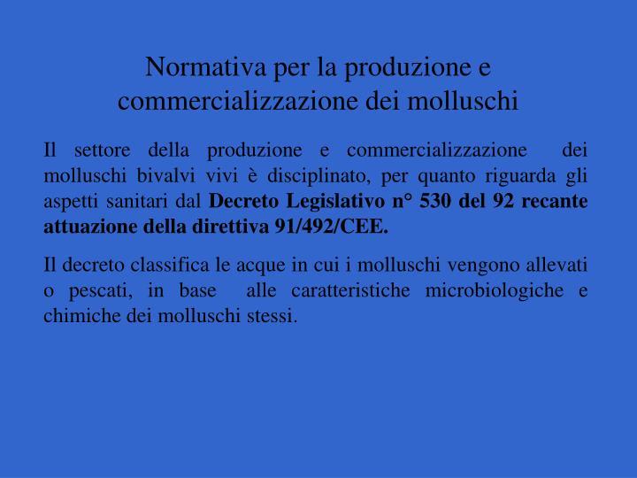 Normativa per la produzione e commercializzazione dei molluschi