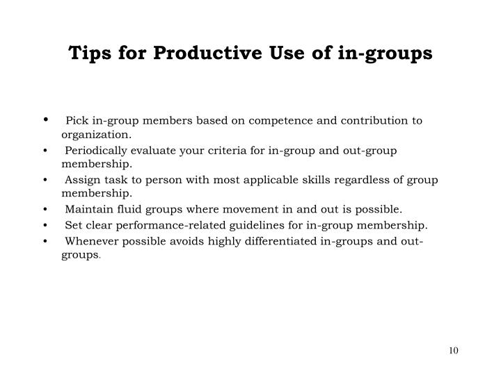 Tips for Productive Use of in-groups