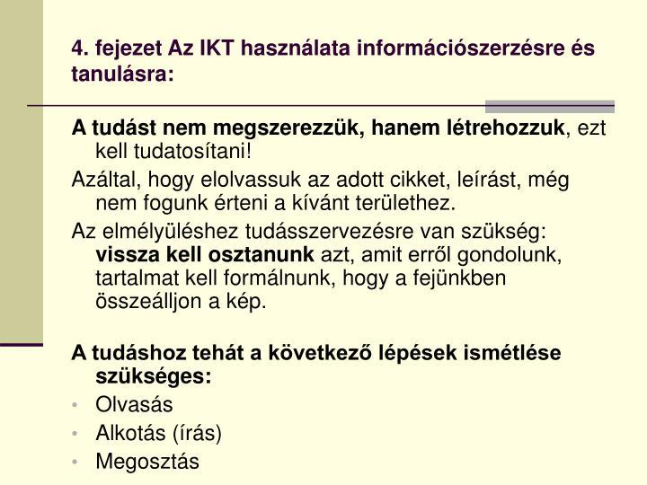 4. fejezet Az IKT használata információszerzésre és tanulásra: