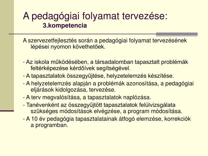 A pedagógiai folyamat tervezése: