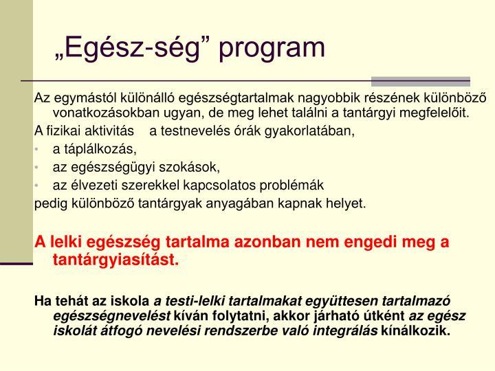"""""""Egész-ség"""" program"""