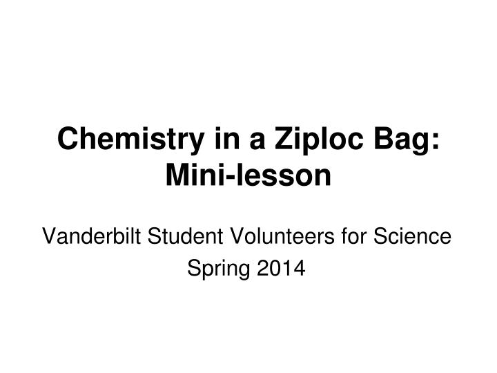 Chemistry in a ziploc bag mini lesson