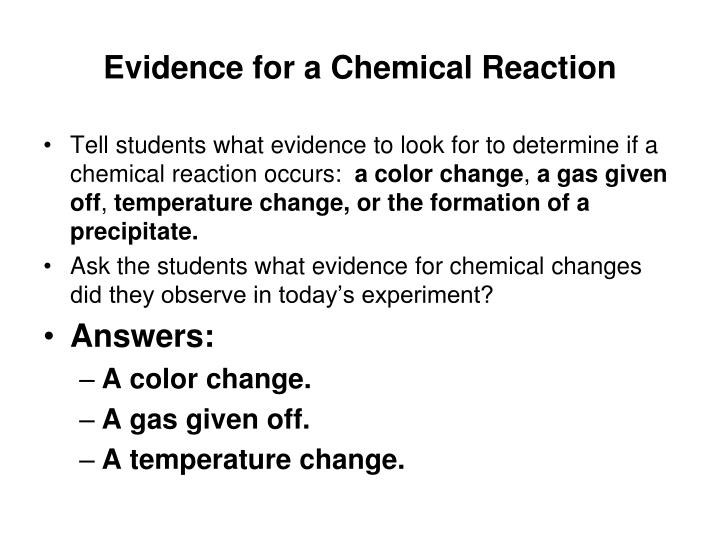 Evidence for a Chemical Reaction