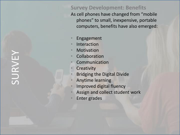 Survey Development: Benefits