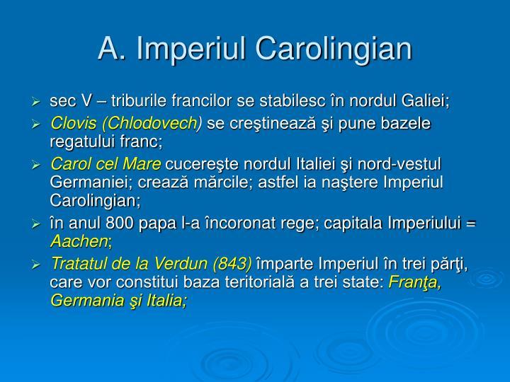 A. Imperiul Carolingian