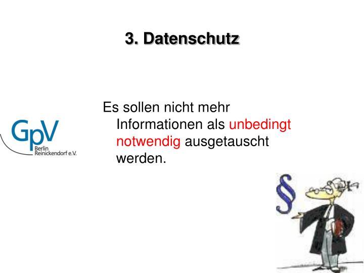 3. Datenschutz