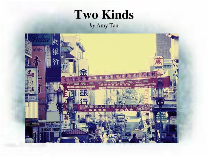 two kinds by amy tan essay questions