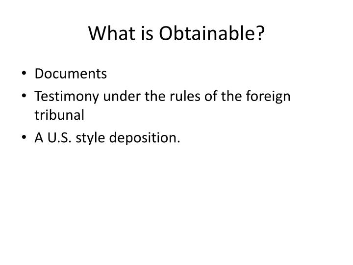 What is Obtainable?