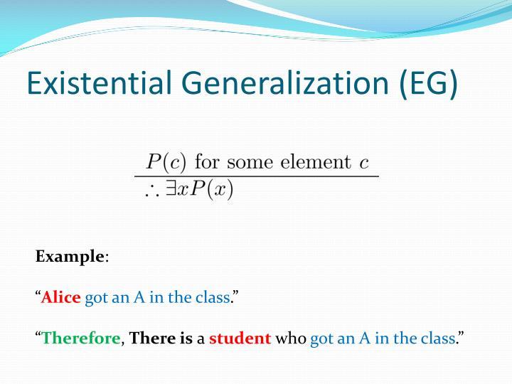 Existential Generalization (EG)
