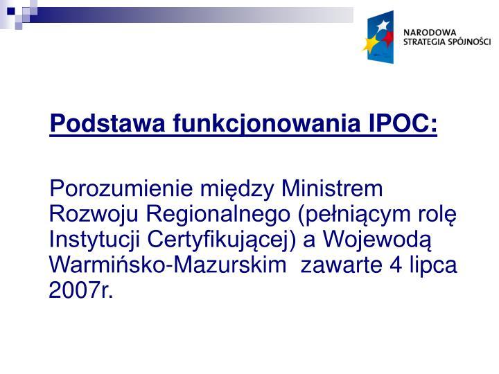 Podstawa funkcjonowania IPOC: