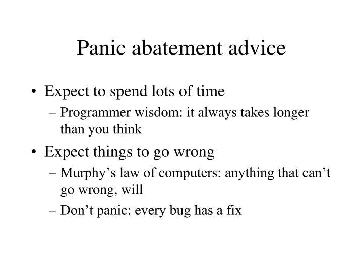 Panic abatement advice