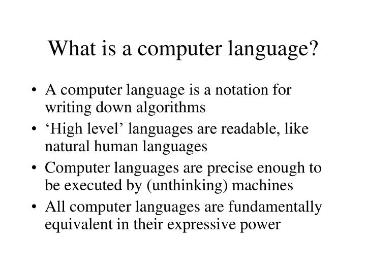 What is a computer language?