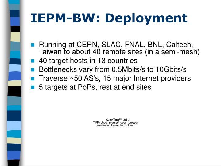 IEPM-BW: Deployment