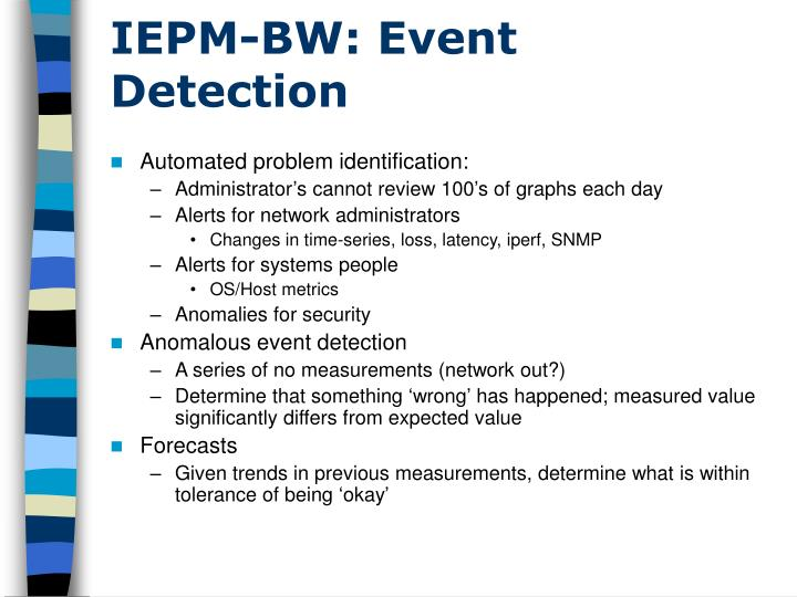 IEPM-BW: Event Detection