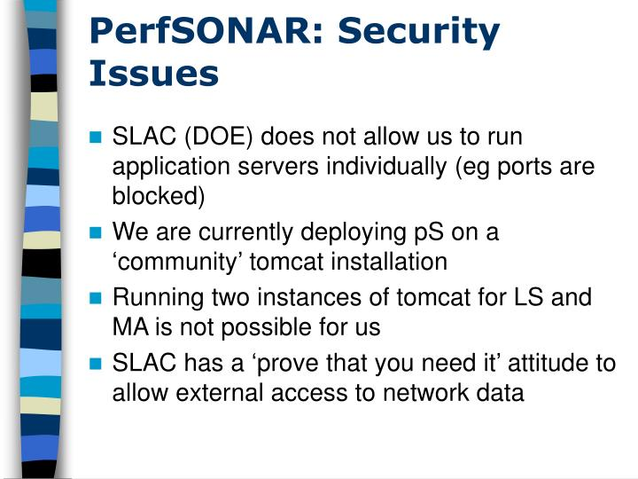 PerfSONAR: Security Issues