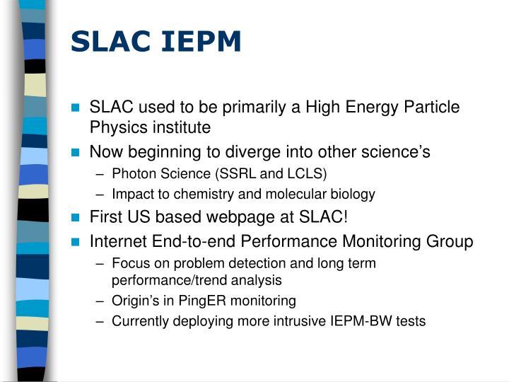 SLAC IEPM