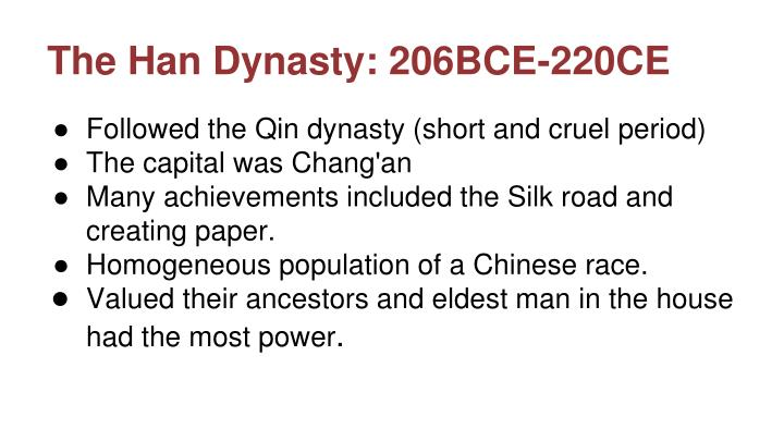 The Han Dynasty: 206BCE-220CE
