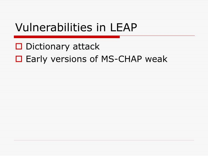 Vulnerabilities in LEAP