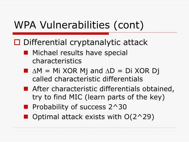 WPA Vulnerabilities (cont)