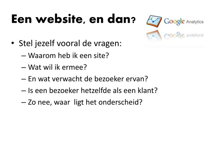 Een website, en dan?