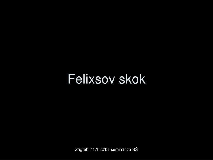Felixsov skok