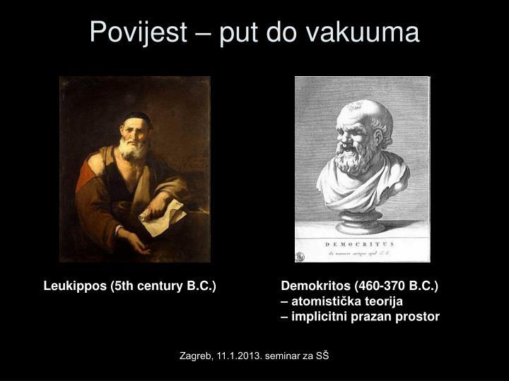 Povijest – put do vakuuma