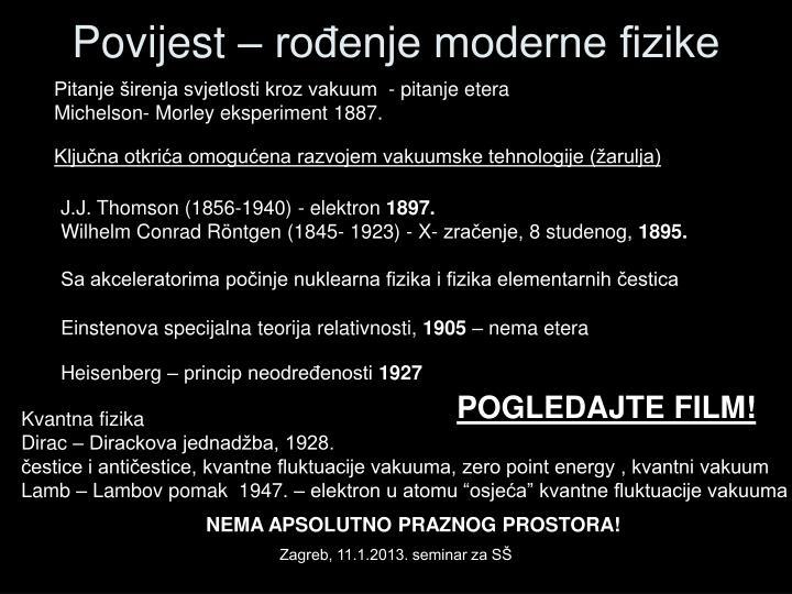 Povijest – rođenje moderne fizike