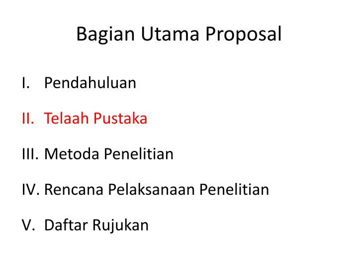 Bagian Utama Proposal