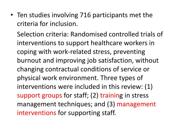 Ten studies involving 716 participants met the criteria for inclusion.