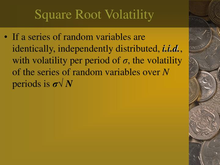 Square root volatility
