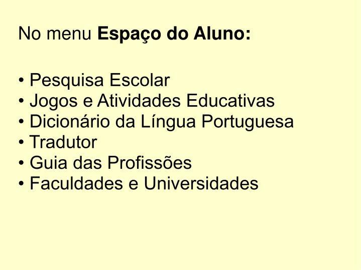 • Pesquisa Escolar