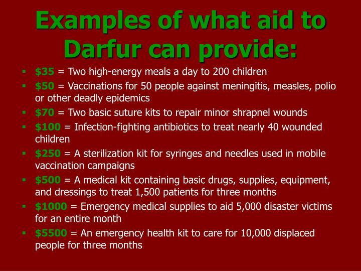 Examples of what aid to Darfur can provide: