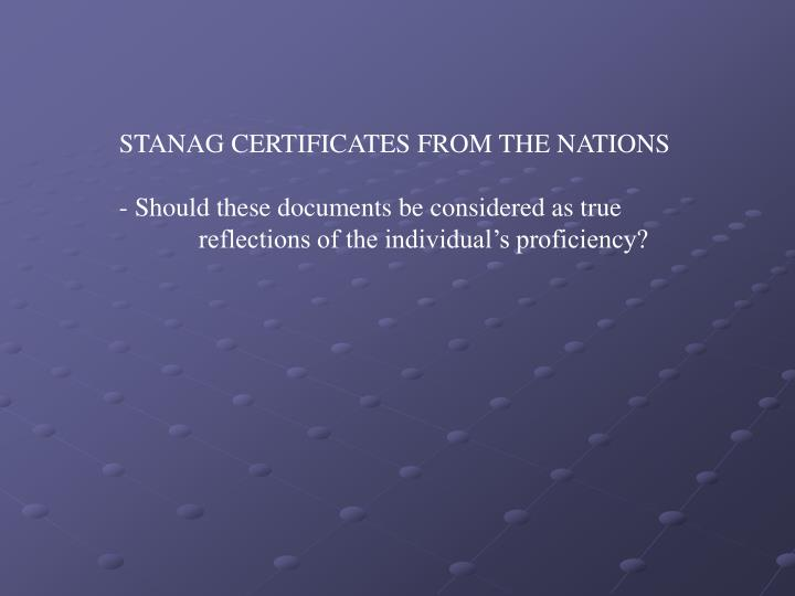 STANAG CERTIFICATES FROM THE NATIONS