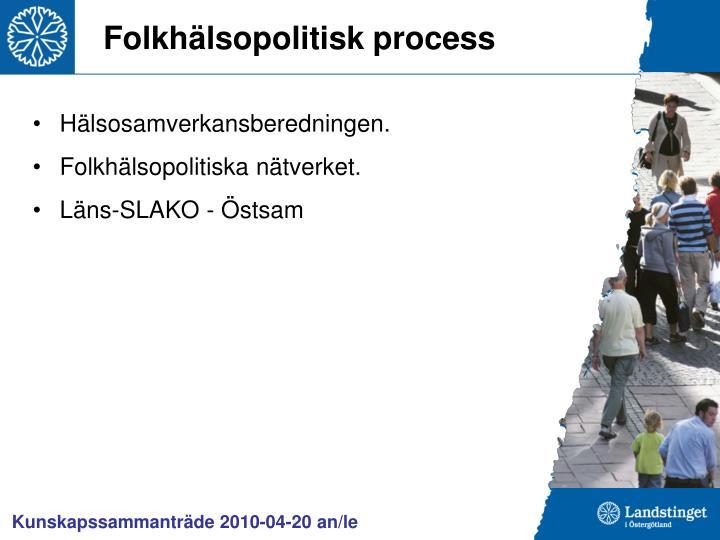 Folkhälsopolitisk process