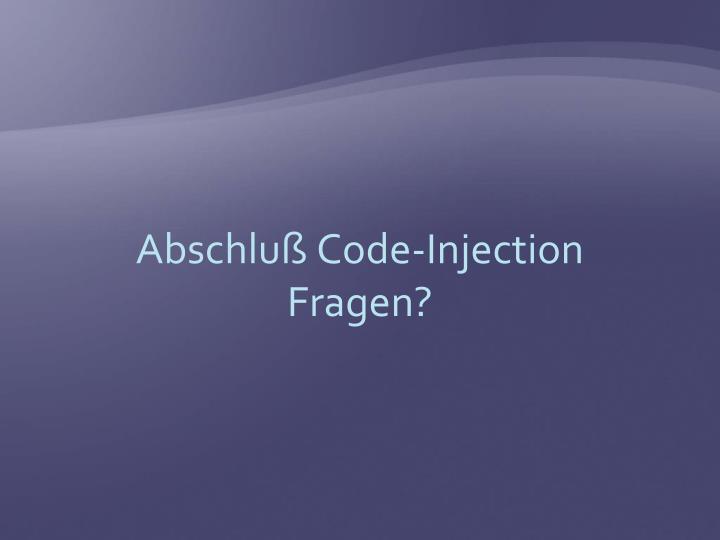 Abschluß Code-Injection