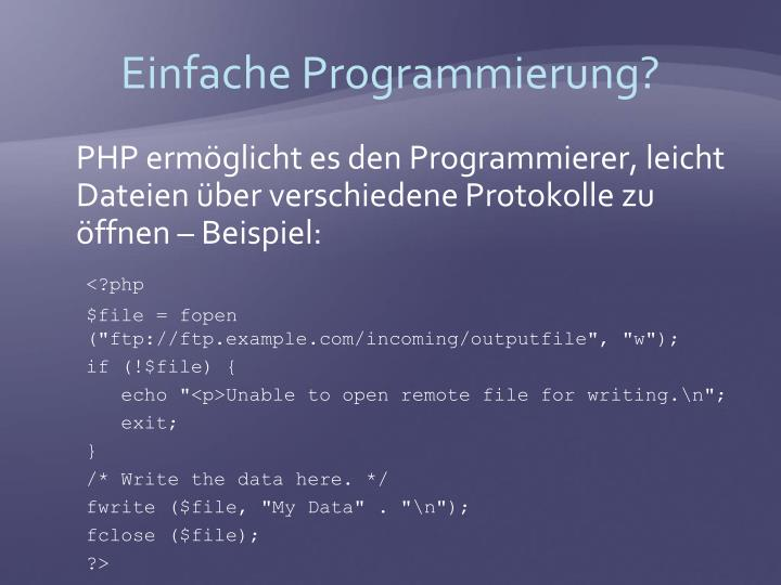 Einfache Programmierung?
