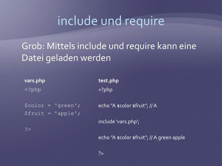 include und require