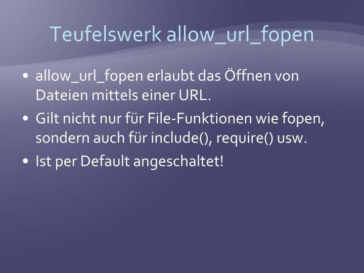 Teufelswerk allow_url_fopen