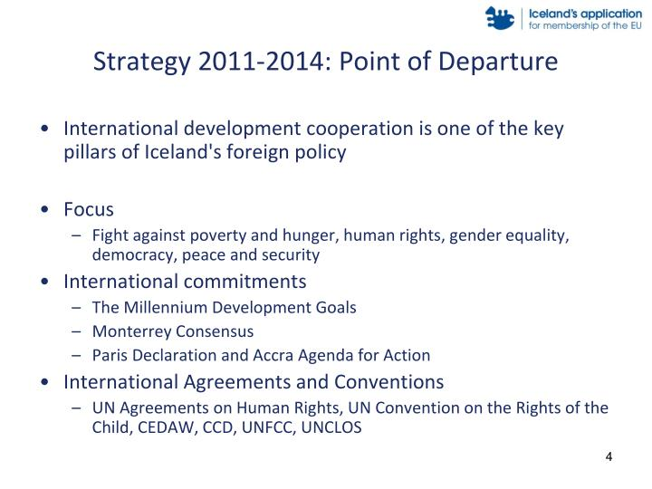 Strategy 2011-2014: Point of Departure