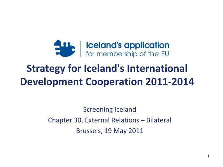 Strategy for iceland s international development cooperation 2011 2014